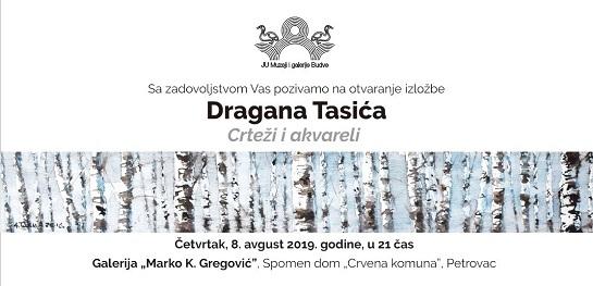 Najava otvaranja samostalne izložbe umjetnika Dragana Tasića u Petrovcu