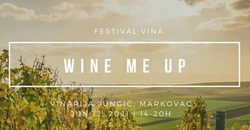plakat-festival-vina-wine-me-up-2021-vinarija-jungic