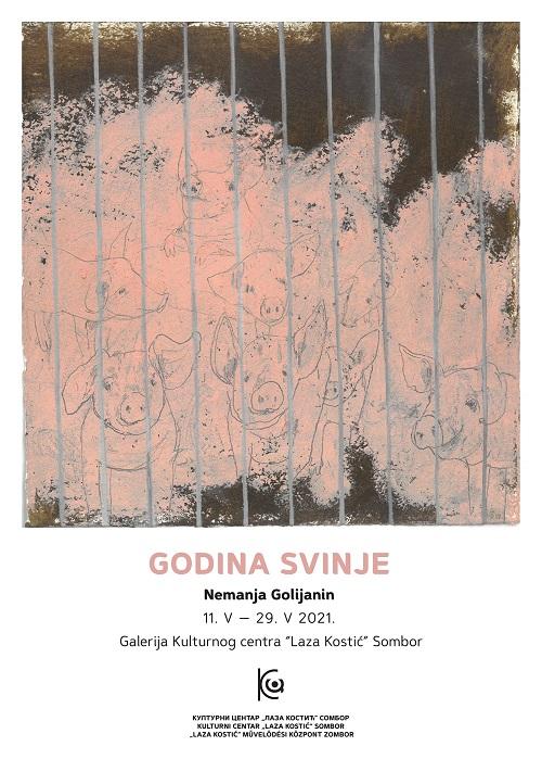 plakat-izlozba-slika-godina-svinje-nemanja-golijanin-2021-sombor