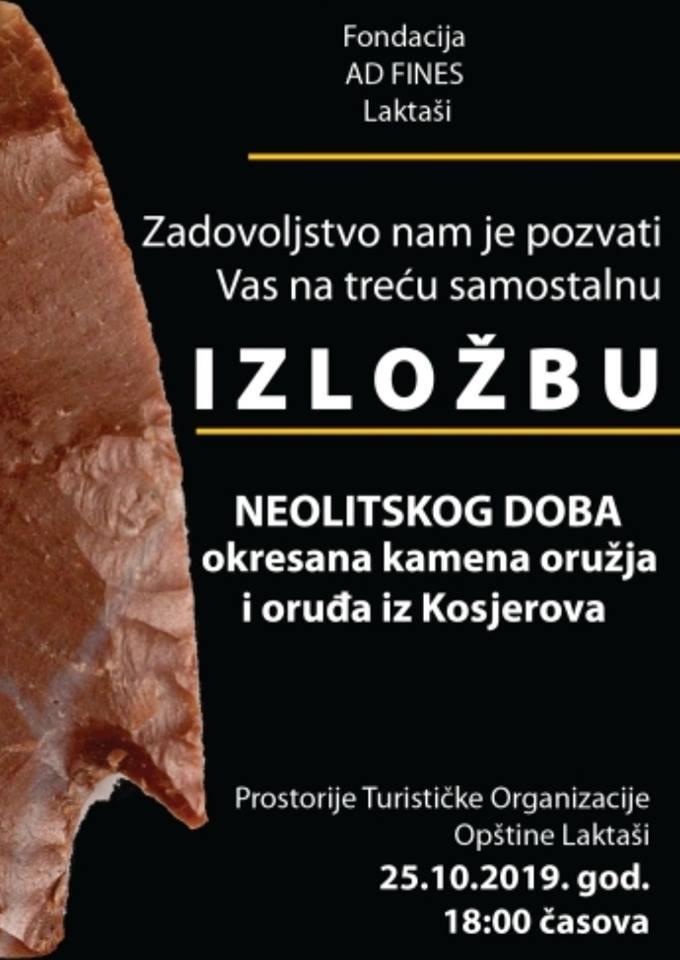 plakat_arheoloska_izlozba_okresana_kamena_oruzja_i_orudja_iz_kosjerova_2019_laktasi