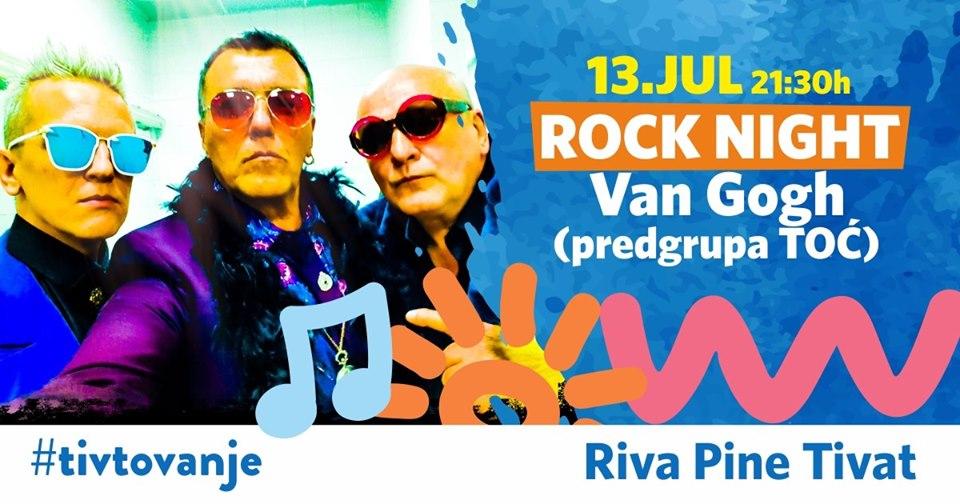 plakat_rock_night_2019_tivat_koncert_van_gogh_predgrupa_toc