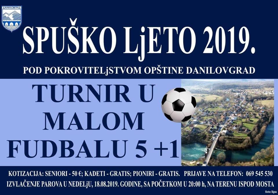 plakat_turnir_u_malom_fudbalu_2019_danilovgrad_spusko_ljeto_2019