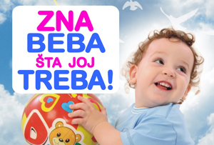 Radović De Company doo Arilje Zna beba šta joj treba!